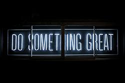 image saying do something great